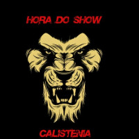 Hora do Show calistenia Sergipe