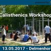 13.05.2017 – Parkeröffnung mit Calisthenics Workshop – Delmenhorst (Niedersachsen)
